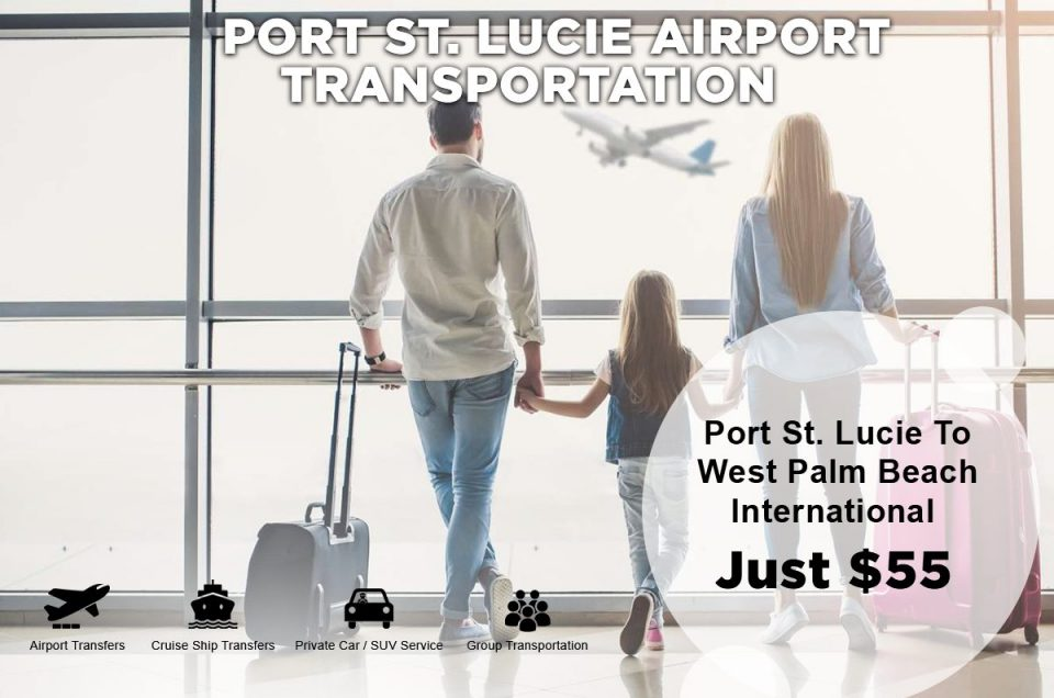 Do you need Airport Transportation in Port St Lucie, Florida